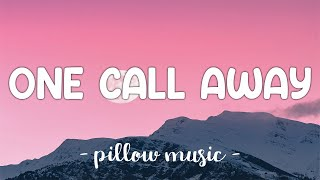 Download Mp3 One Call Away - Charlie Puth  Lyrics  🎵