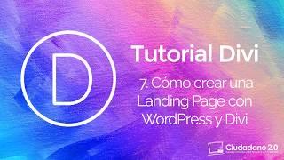 Cómo crear una Landing Page con WordPress y Divi