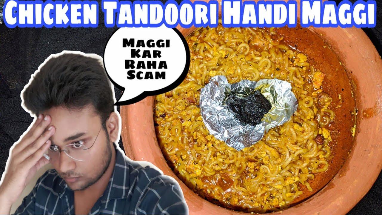 Aisa Maggi Aapne Pehle Kabhi Nahi Dekha Hoga||Handi Chicken Tandoori Maggi||Zaika Patna Ka