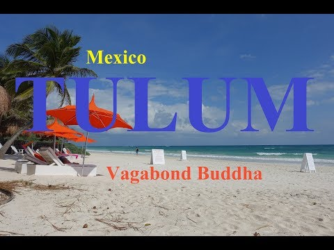 Tulum Mexico Top 10 Things to Do and Cost of Living