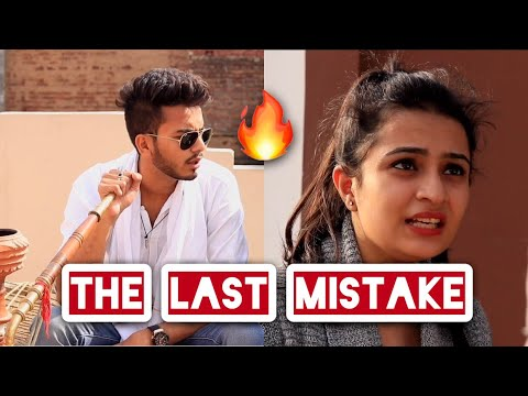 THE LAST MISTAKE - | Elvish Yadav |