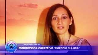 """GUARIGIONE DI GRUPPO """"CERCHIO LUCE"""""""