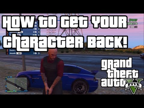 GTA V Online - How To Get Your Character Back