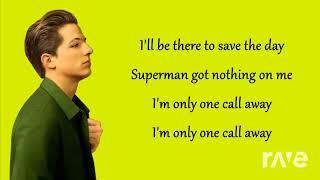 I Puth You - One Call Away & Marshmello, Martin Garrix & Dj Snake | RaveDJ