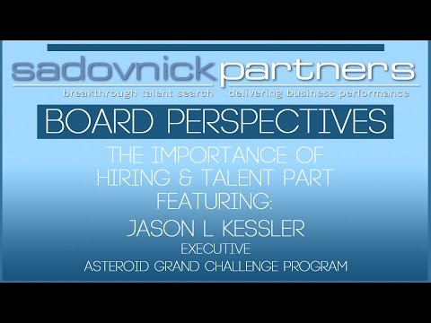 Jason L Kessler - Asteroid Grand Challenge Program Executive - Board Leadership, Hiring & Talent