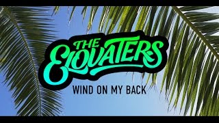 the-elovaters---wind-on-my-back