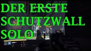 Destiny - Der erste Schutzwall - Solo [ König der Besessenen ] Story - Gameplay - Deutsch/German