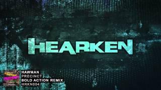 Hawman - Precinct (Bold Action Remix)
