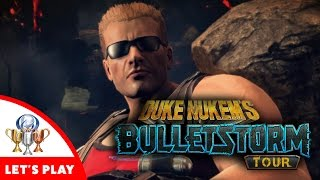 Bulletstorm Full Clip Edition - Duke Nukem's Bulletstorm Tour Playthrough