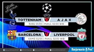 Download Video Jadwal Semifinal Liga Champions 2018/2019 Leg ke-1 MP3 3GP MP4