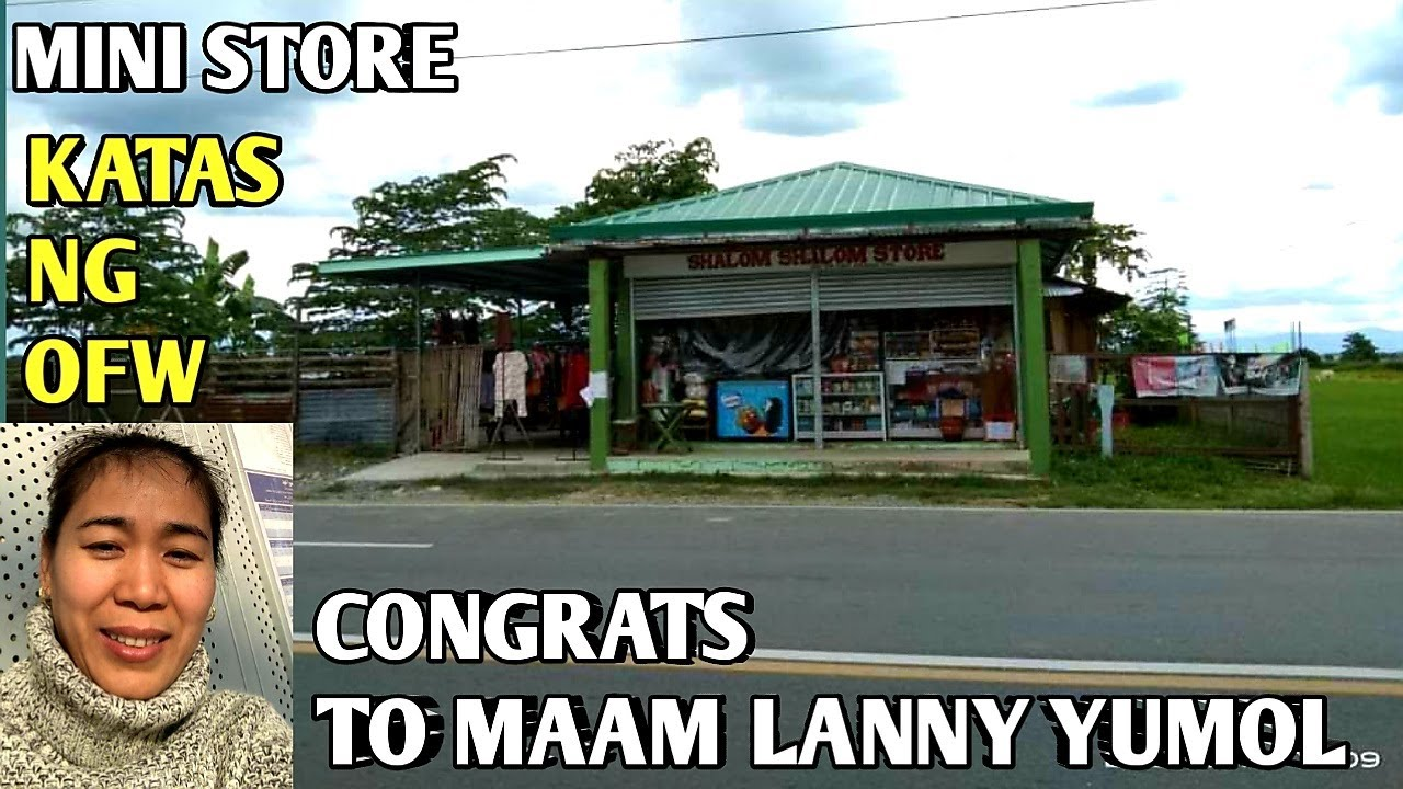 KATAS NG OFW| Mini Grocery Store| Congrats to Ma'am Lanny Yumul Israel Ofw Pangasinan Philippines