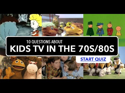 Quiz : Kids TV in the 1970s and 1980s – Kids Tube