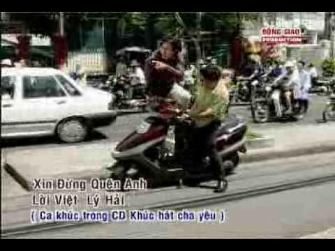 Xin Dung Quen Anh -LyHai