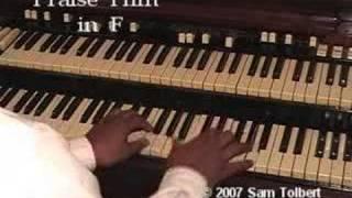 Prasie Him on the Hammond B3