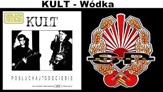 KULT - Wódka [OFFICIAL AUDIO]