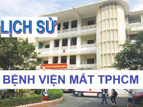 Lịch sử hình thành BỆNH VIỆN MẮT, Q3, TPHCM – Eye hospital