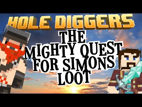 Minecraft - The Mighty Quest For Simon's Loot - Hole Diggers 3
