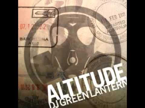 DJ Green Lantern - Altitude Mix