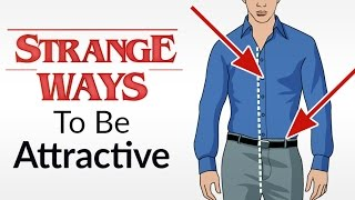 10 Strange Ways to Be More Attractive To Women | Signals She Notices | Science Attraction
