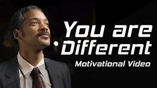 YOU'RE DIFFERENT - Motivational Video