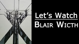 Horror With Yami - Let's watch : Blair Witch