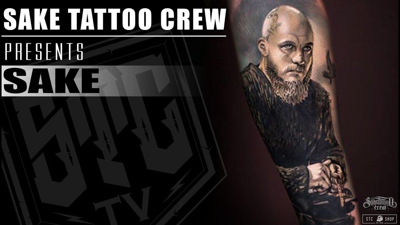 Ragnar Lothbrok By Sake Sake Tattoo Crew Timelapse Vikings ᴴᴰ Youtube