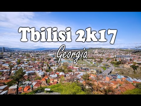 Tbilisi Georgia Travel VLOG 2K17 (4K Video)