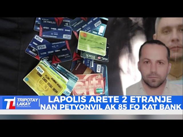 Haïti Justice : Deux ressortissants roumains appréhendés pour tansactions frauduleuses