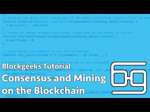 Consensus and Mining on the Blockchain