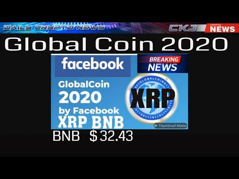 FB Global Coin 2020 Ripple XRP Coinbase Connections. BNB ATH $32.43. AT& T BTC XRP ?