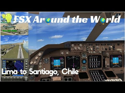 FSX Around the World | Lima Peru to Santiago Chile (Flight 8)