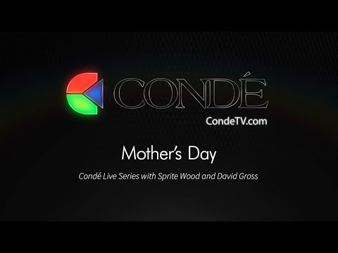 4/26/19  - Mother's Day! Conde Friday Live with Sprite & David Gross