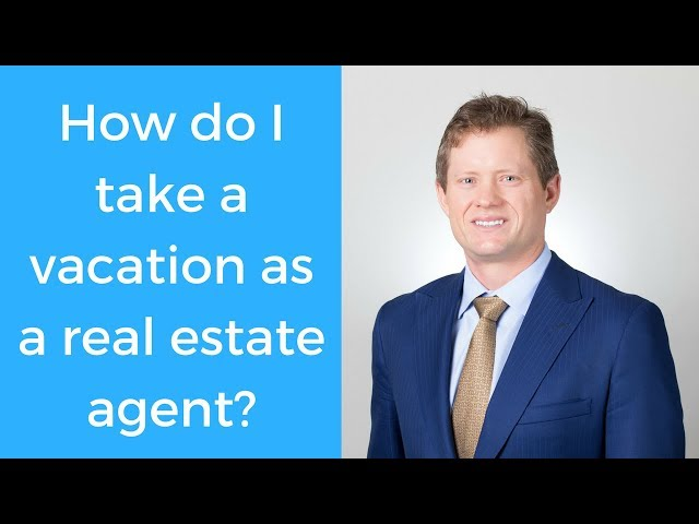 Realtor Tip: How to take a vacation as a real estate agent