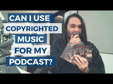 Can I Use Copyrighted Music In My Podcast?