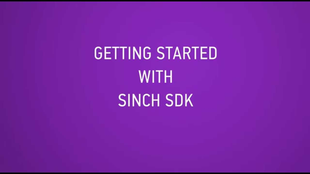 Getting Started With Sinch SDK