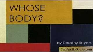WHOSE BODY? - Whose Body? by Dorothy Sayers - unabridged audiobook - WHODUNIT DETECTIVE FICTION