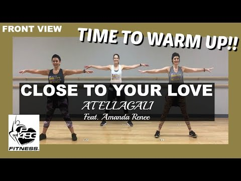 CLOSE TO YOUR LOVE || ATELLAGALI FT. AMANDA RENEE || P1493 FITNESS®|| CHRISTIAN FITNESS