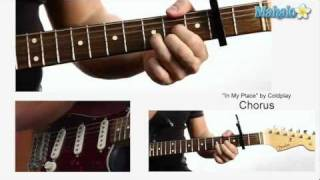 "How to Play ""In My Place"" by Coldplay on Guitar"