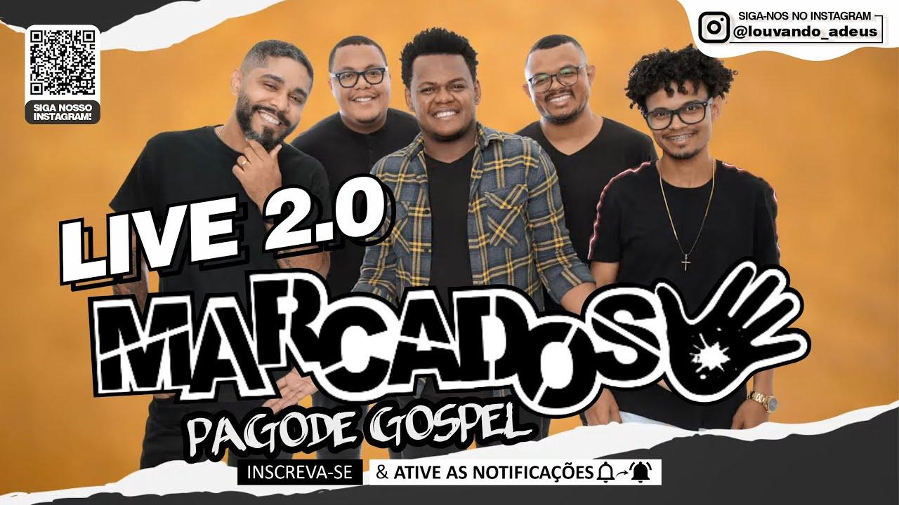 Live MARCADOS - Pagode Gospel |