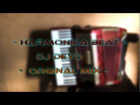DJ Deyo - Harmonika beat ( orginal mix 2012 )