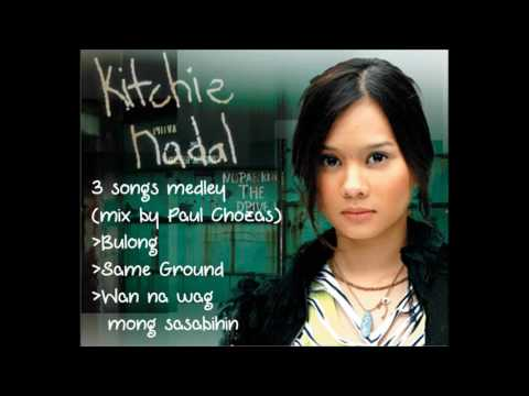 Kitchie Nadal 3 Songs Medley