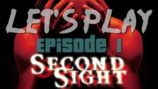 [Gameplay] Second Sight Episode 1