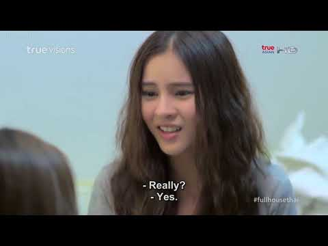 Full House Thai Version Episode 7 Part 4/4 Eng Sub