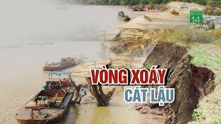 VTC14 | Kiểm soát khai thác cát trái phép trên sông: Vì sao lại khó?