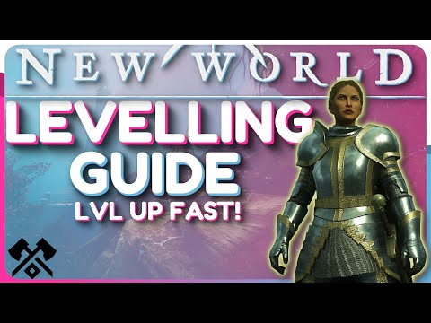 New World: LEVELLING Guide - Level Up FAST At Launch!