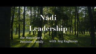 Nadi Leadership (the Masculine & Feminine Family Tree) with Reg Raghavan TRAILER | Podcast