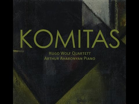 komitas (1869/1935) Hugo Wolf Quartett. CD1 - Miniatures- St