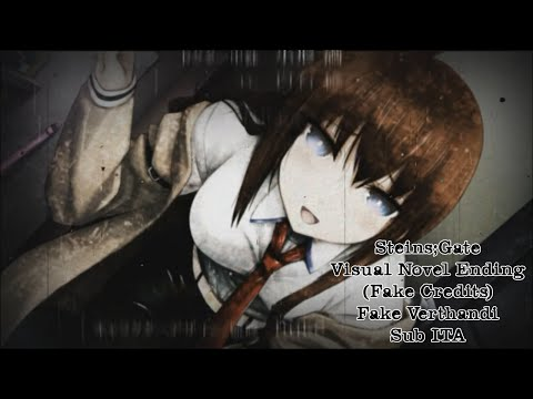 Steins;Gate - Visual Novel Ending (Fake Credits) - Fake Verthandi [Sub ITA]