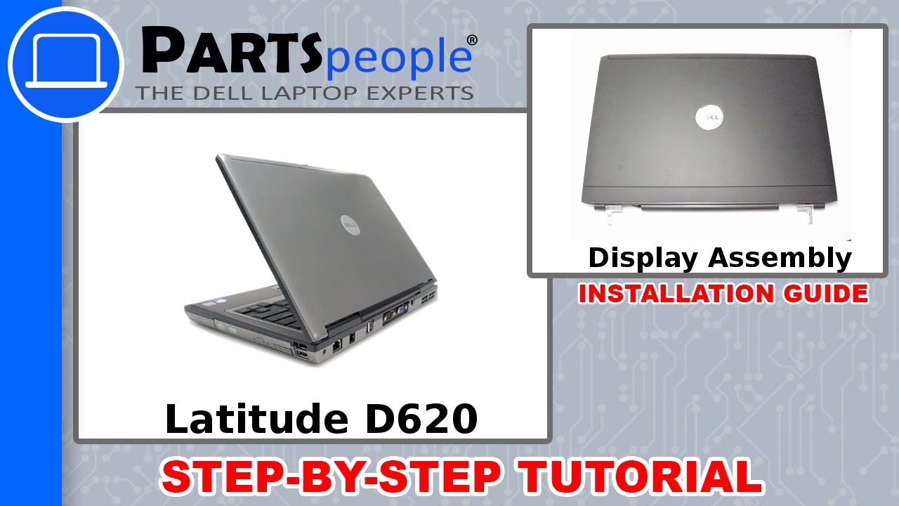 Dell Latitude D620 (PP18L) Display Assembly How-To Video Tutorial ...