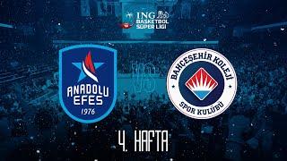 BSL 4. Hafta: Anadolu Efes - Bahçeşehir Koleji